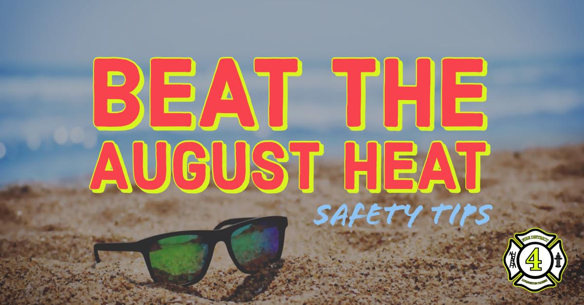 Beat the August Heat
