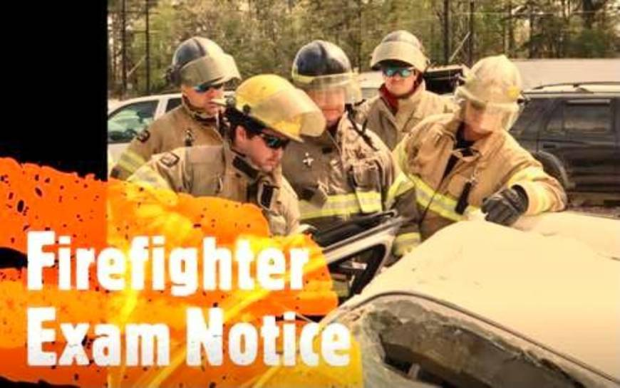 Firefighter Exam Notice